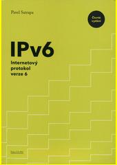 IPv6 : internetový protokol verze 6  (odkaz v elektronickém katalogu)