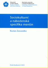Sociokulturní a náboženská specifika menšin  (odkaz v elektronickém katalogu)