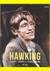 Hawking : člověk, génius a teorie všeho  (odkaz v elektronickém katalogu)