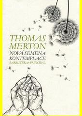 Nová semena kontemplace  (odkaz v elektronickém katalogu)