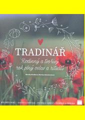 Tradinář : rodinný a tvořivý rok plný oslav a rituálů  (odkaz v elektronickém katalogu)