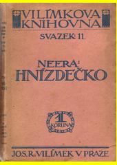 Hnízdečko : román = (Un nido)  (odkaz v elektronickém katalogu)