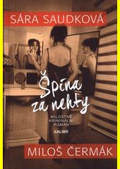 Špína za nehty : milostně kriminální román  (odkaz v elektronickém katalogu)