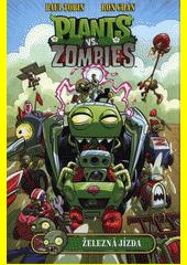 Plants vs. Zombies. Železná jízda  (odkaz v elektronickém katalogu)