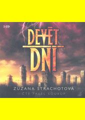 Devět dní  (odkaz v elektronickém katalogu)