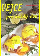 Vejce pro každý den  (odkaz v elektronickém katalogu)