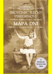 Sirotčinec slečny Peregrinové. Kniha čtvrtá, Mapa dní  (odkaz v elektronickém katalogu)