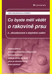 Co byste měli vědět o rakovině prsu  (odkaz v elektronickém katalogu)