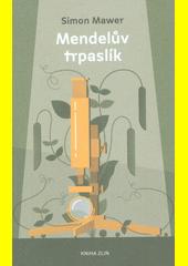 Mendelův trpaslík  (odkaz v elektronickém katalogu)