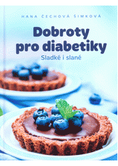 Dobroty pro diabetiky  (odkaz v elektronickém katalogu)