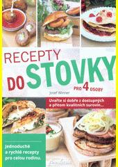 Recepty do stovky pro 4 osoby  (odkaz v elektronickém katalogu)