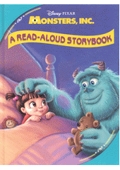 Monsters, INC. : a real-aloud storybook (odkaz v elektronickém katalogu)