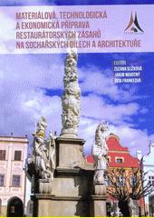 Materiálová, technologická a ekonomická příprava restaurátorských zásahů na sochařských dílech a architektuře  (odkaz v elektronickém katalogu)
