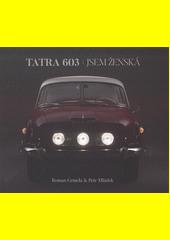 Tatra 603 - jsem ženská  (odkaz v elektronickém katalogu)