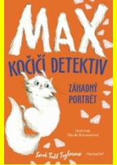 Max - kočičí detektiv. Záhadný portrét  (odkaz v elektronickém katalogu)