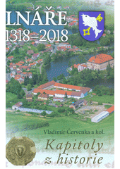 Lnáře 1318-2018 : kapitoly z historie  (odkaz v elektronickém katalogu)