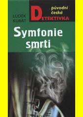Symfonie smrti  (odkaz v elektronickém katalogu)