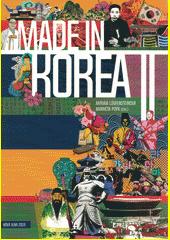 Made in Korea II  (odkaz v elektronickém katalogu)