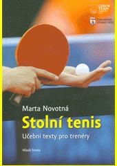 Stolní tenis : učební texty pro trenéry  (odkaz v elektronickém katalogu)