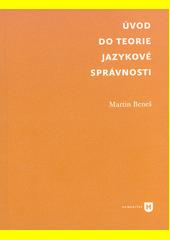 Úvod do teorie jazykové správnosti  (odkaz v elektronickém katalogu)