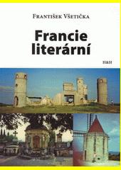 Francie literární  (odkaz v elektronickém katalogu)