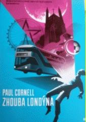 Zhouba Londýna  (odkaz v elektronickém katalogu)