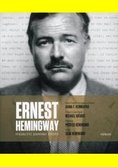 Ernest Hemingway : svědectví jednoho života  (odkaz v elektronickém katalogu)