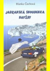 Jadranská snoubenka navždy  (odkaz v elektronickém katalogu)