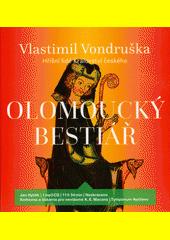 Olomoucký bestiář  (odkaz v elektronickém katalogu)