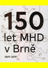150 let MHD v Brně  (odkaz v elektronickém katalogu)