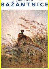 Bažantnice a jiné obrázky z přírody  (odkaz v elektronickém katalogu)