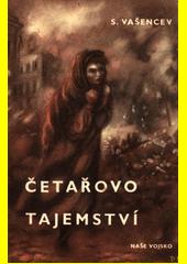 Četařovo tajemství  (odkaz v elektronickém katalogu)
