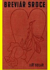 Breviář srdce : abeceda štěstí v lásce, v manželství a ve všem  (odkaz v elektronickém katalogu)