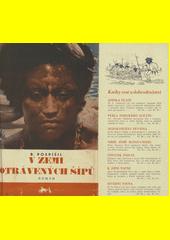 V zemi otrávených šípů : román  (odkaz v elektronickém katalogu)