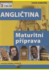 Maturitní příprava. Angličtina  (odkaz v elektronickém katalogu)