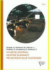 Využitie systému Heatime RuminAct pri detekcii ruje plemenníc