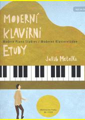 Moderní klavírní etudy  (odkaz v elektronickém katalogu)