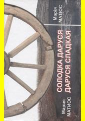 Solodka Darusja = Darusja sladkaja  (odkaz v elektronickém katalogu)