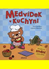 Medvídek v kuchyni  (odkaz v elektronickém katalogu)