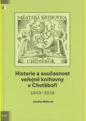 Historie a současnost veřejné knihovny v Chotěboři : 1843-2018  (odkaz v elektronickém katalogu)
