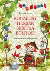 Kouzelný herbář skřítka Bolhoje  (odkaz v elektronickém katalogu)