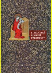 Staročeské biblické předmluvy  (odkaz v elektronickém katalogu)