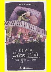 Đi đâu cũng nhớ Sài Gòn và...em  (odkaz v elektronickém katalogu)