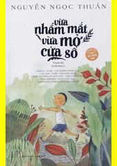 Vua nham mat vua mo cua so : truyen dai  (odkaz v elektronickém katalogu)