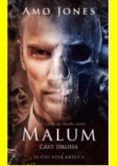 Malum. pátý díl série Elitní klub králů  (odkaz v elektronickém katalogu)