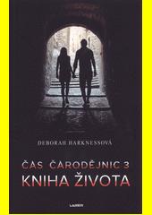 Čas čarodějnic. 3, Kniha života  (odkaz v elektronickém katalogu)