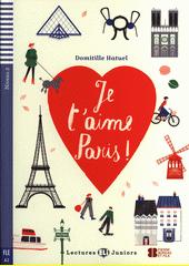 Je ťaime Paris!  (odkaz v elektronickém katalogu)