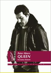 Queen : neznámá historie  (odkaz v elektronickém katalogu)