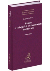 Zákon o veřejných výzkumných institucích : komentář  (odkaz v elektronickém katalogu)