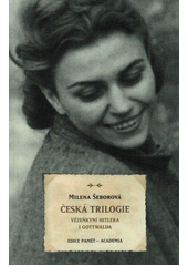 Česká trilogie  (odkaz v elektronickém katalogu)